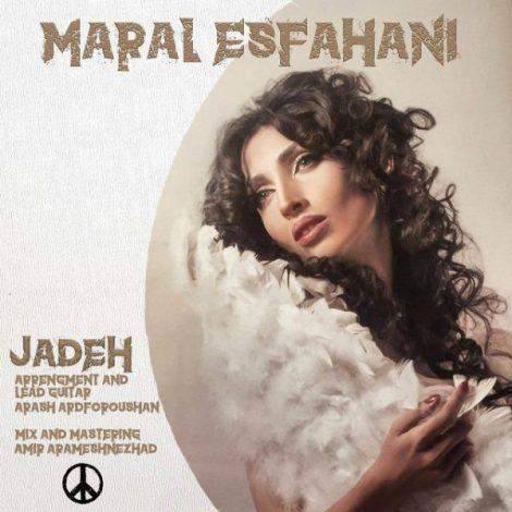 Maral Esfahani - 'Jadeh'