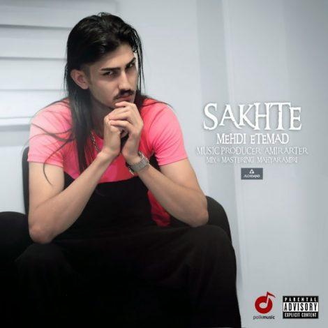 Mehdi Etemad - 'Sakhte'