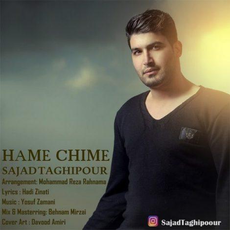 Sajad Taghipour - 'Hame Chime'