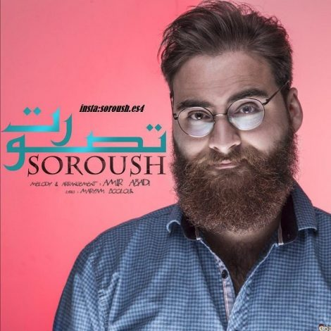 Soroush - 'Tasavoret'