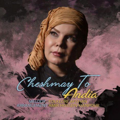 Andia - 'Cheshmaye To'