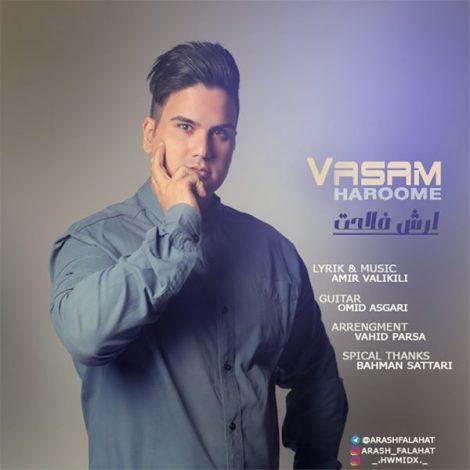 Arash Falahat - 'Vasam Haroome'