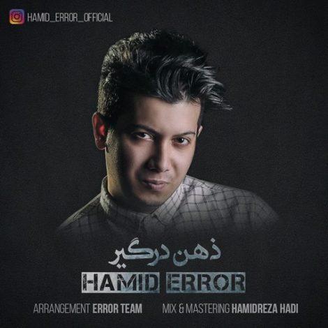 Hamid ErroR - 'Zehne Dargir'
