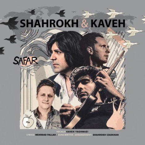 Kaveh Yaghmaei & Shahrokh - 'Safar'