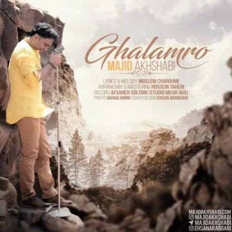 Majid Akhshabi - 'Ghalamro'