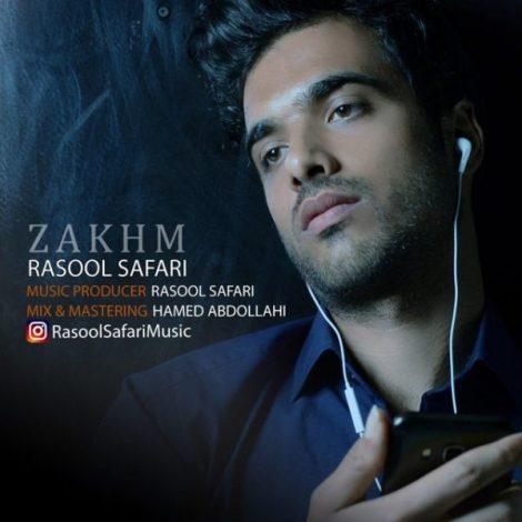Rasol Safari - 'Zakhm'