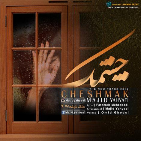Majid Yahyaei - 'Cheshmak'