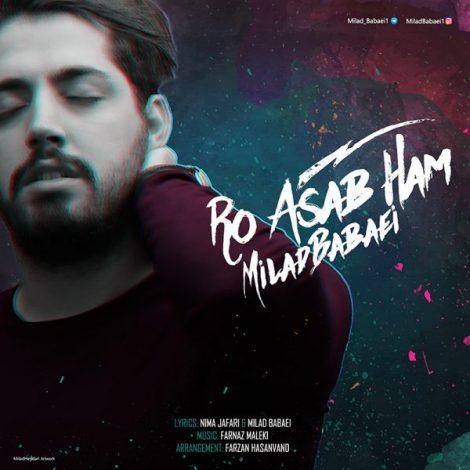Milad Babaei - 'Ro Asabe Ham'