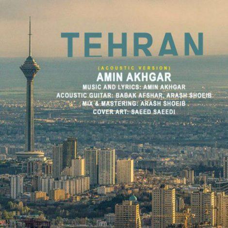 Amin Akhgar - 'Tehran (Acoustic Version)'