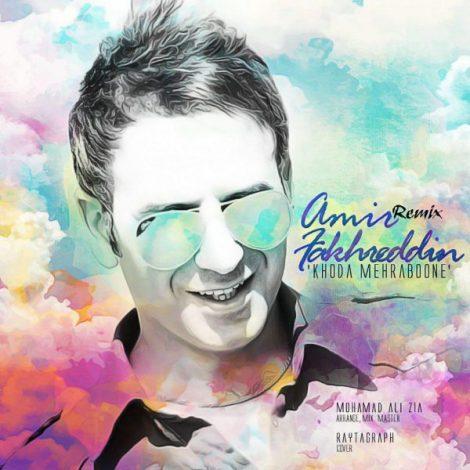 Amir Fakhreddin - 'Khoda Mehraboneh (Remix)'