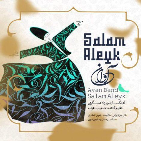 Avan Band - 'Salam Aleyk'