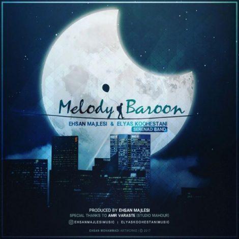 Ehsan Majlesi & Elyas Koohestani - 'Melody Baroon'