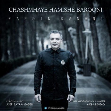 Fardin Kanani - 'Cheshmaye Hamishe Barooni'