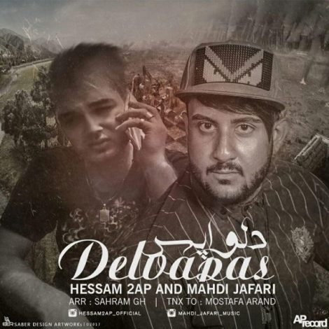 Hessam 2Ap & Mahdi Jafari - 'Delvapasi'