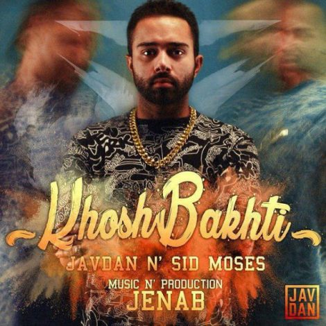 Javdan - 'Khoshbakhti (Ft. Sid Moses)'