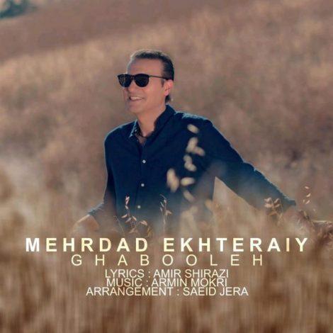 Mehrdad Ekhteraiy - 'Ghabooleh'