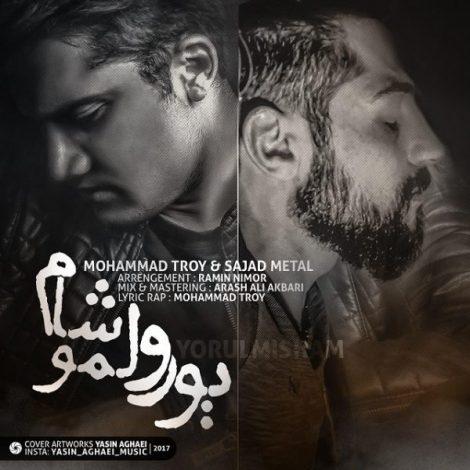 Mohammad Troy & Sajad Metal - 'Yorulmisham'
