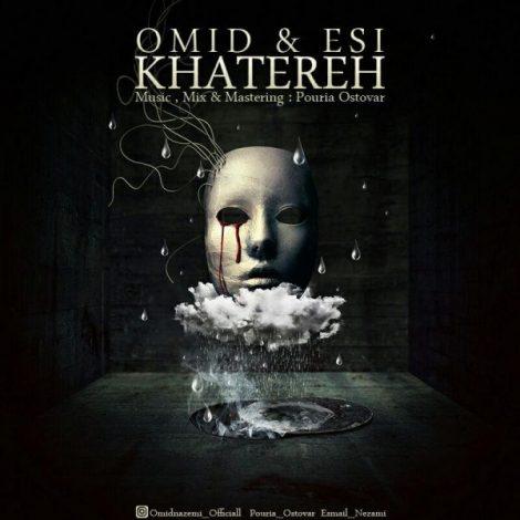 Omid - 'Khatere (Ft. Esi)'