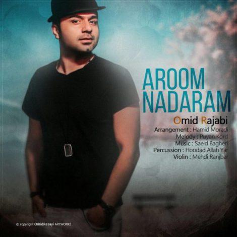 Omid Rajabi - 'Aroom Nadaram'