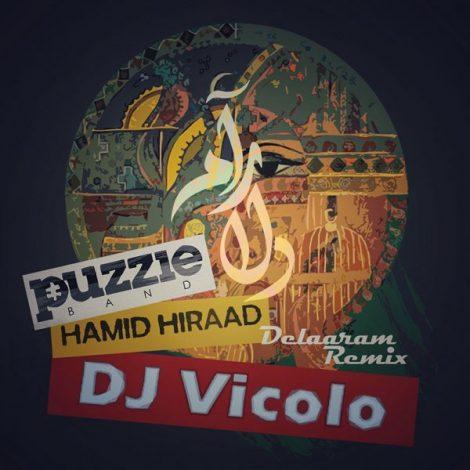 Puzzle Band - 'Delaraam (Ft. Hamid Hiraad) (Dj Vicolo Remix)'