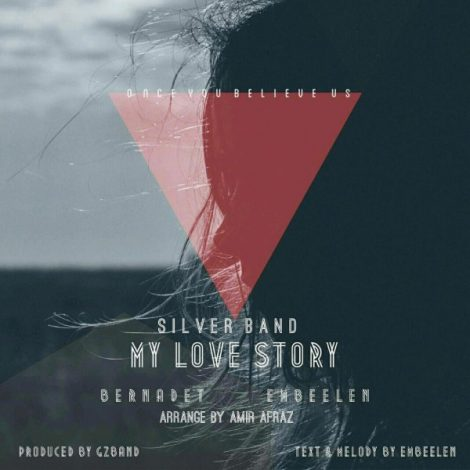 Silver Band - 'My Love Story'