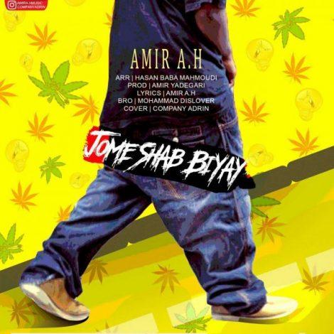 Amir A.H - 'Jome Shab Biyay'