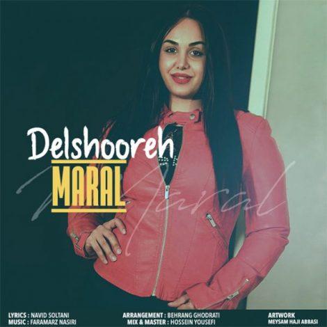Maral - 'Delshooreh'