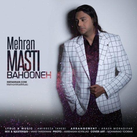 Mehran Masti - 'Bahooneh'