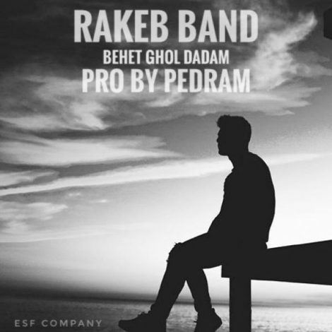 Rakeb Band - 'Behet Ghol Dadam'