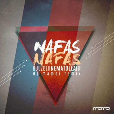 Roozbeh Nematollahi - 'Nafas Nafas (DJ Mamsi Remix)'