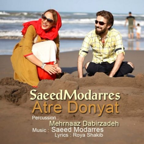 Saeed Modarres - 'Atre Donyaat'