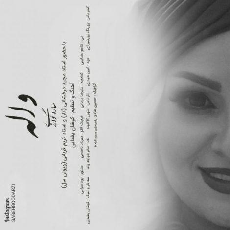 Sareh Goodarzi - 'Valeh'