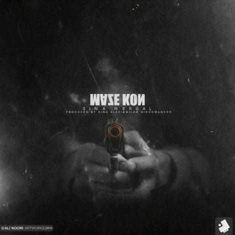 Sina Nergal - 'Maze Kon'