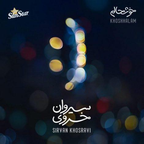 Sirvan Khosravi - 'Khoshhalam'