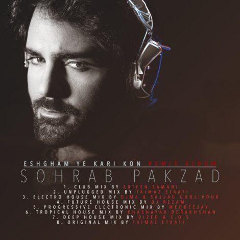 Sohrab Pakzad - 'Eshgham Ye Kari Kon (Mehdeejay Progressive Electronic Mix)'