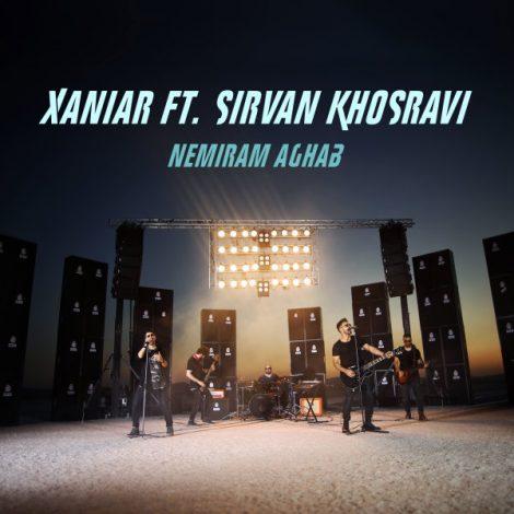 Xaniar - 'Nemiram Aghab (Ft. Sirvan Khosravi)'
