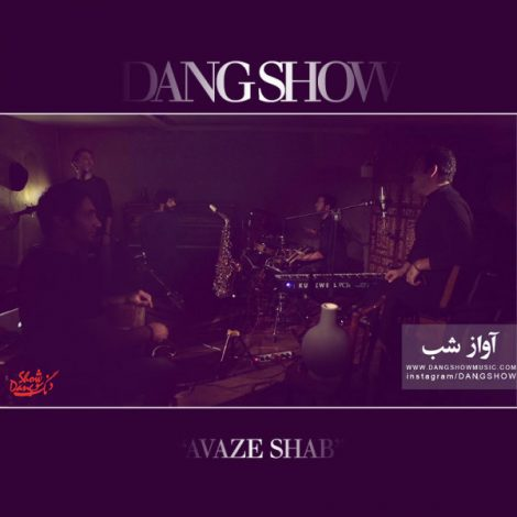 Dang Show - 'Aavaaze Shab (Live From The Basement)'