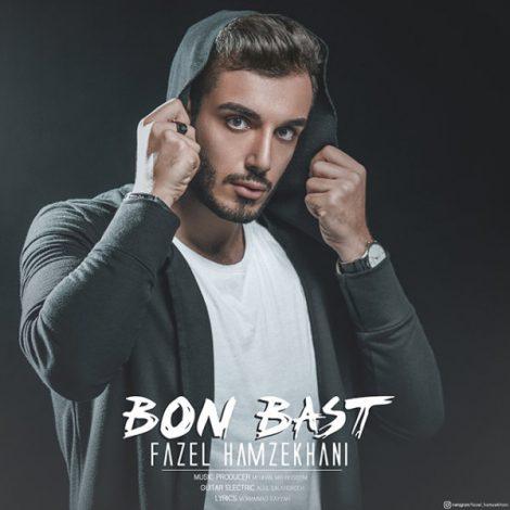Fazel Hamzekhani - 'Bon Bast'
