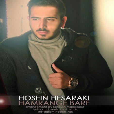 Hosein Hesaraki - 'Hamrange Barf'