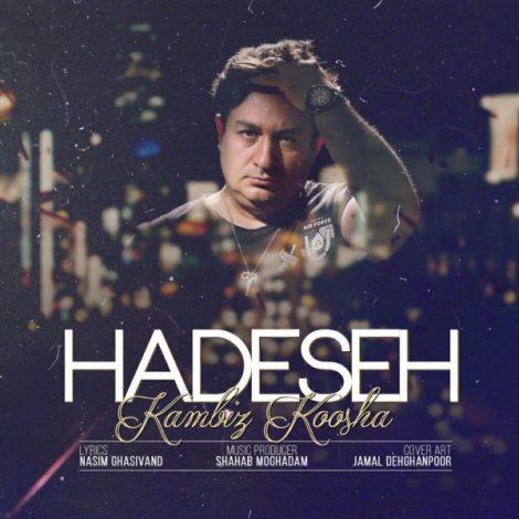 Kambiz Koosha - 'Hadeseh'