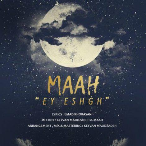 Maah - 'Ey Eshgh'