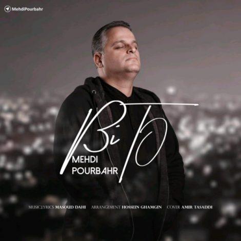 Mehdi Pourbahr - 'Bi To'