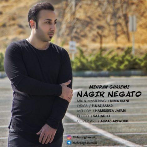 Mehran Ghasemi - 'Nagir Negato'