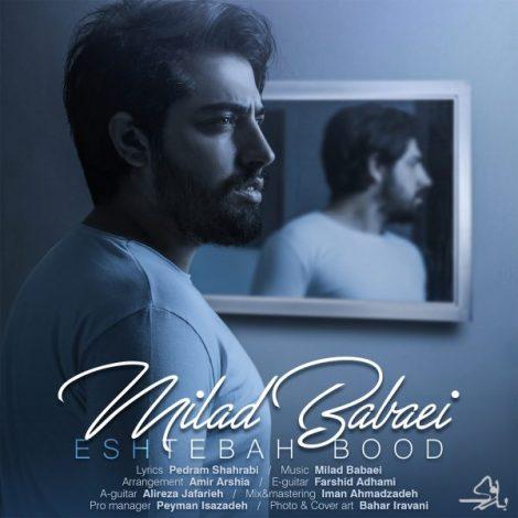 Milad Babaei - 'Eshtebah Bood'