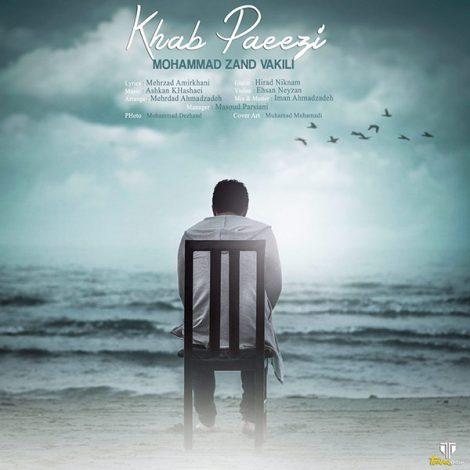 Mohammad Zand Vakili - 'Khab Paeezi'
