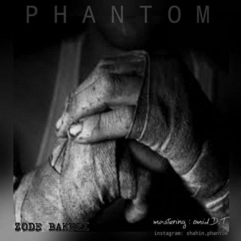 Phantom - 'Zode Bakhti'