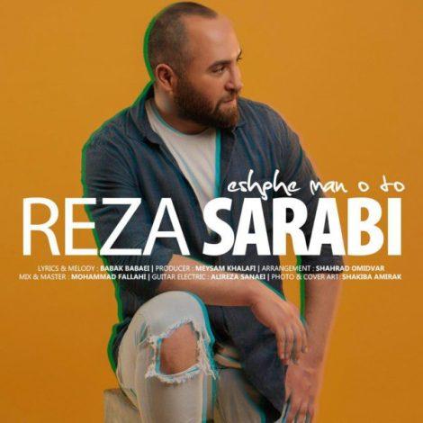 Reza Sarabi - 'Eshghe Man O To'