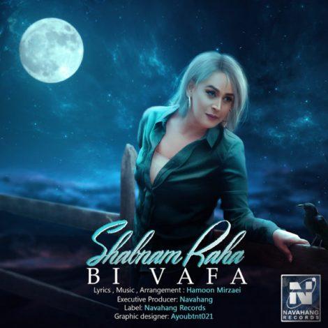 Shabnam Raha - 'Bi Vafa'