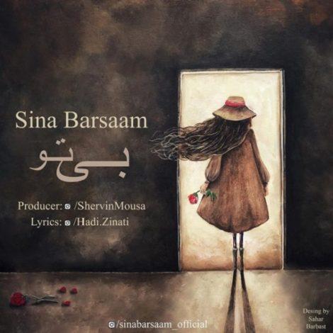 Sina Barsaam - 'Bi To'