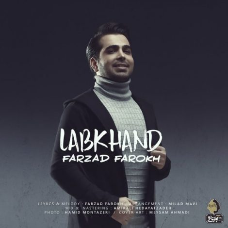 Farzad Farokh - 'Labkhand'